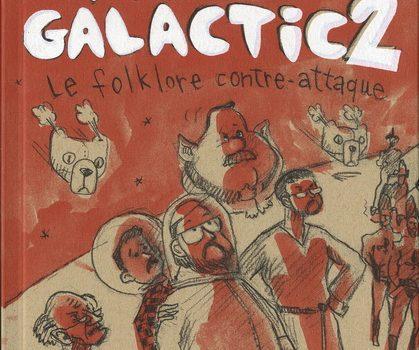 «Motel Galactic 2» et «Glorieux printemps»