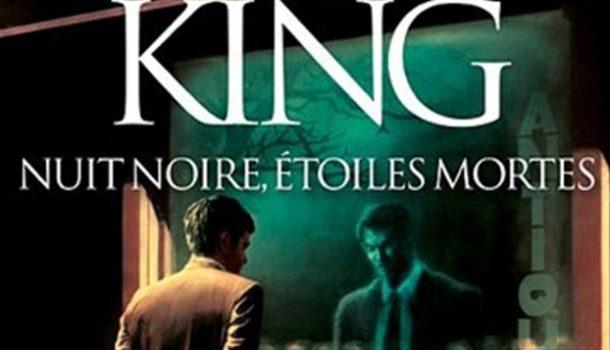 «Nuit noire, étoiles mortes» de Stephen King