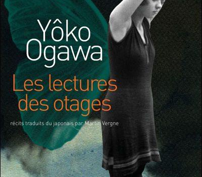 «Les lectures des otages» de Yôko Ogawa