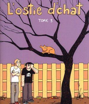 «L'ostie d'chat, tome 3» de Zviane et Iris
