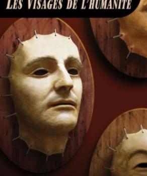 «Les visages de l'humanité» de Jean-Jacques Pelletier
