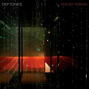 «Koi No Yokan» de Deftones
