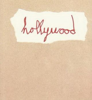 «Hollywood» de Marc Séguin