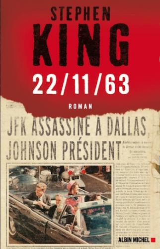 Critique-roman-review-Stephen-King-22-11-63-Albin-Michel-Bible-urbaine