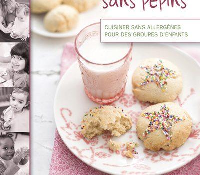 Le livre «Festins sans pépins» aux éditions Québec Amérique