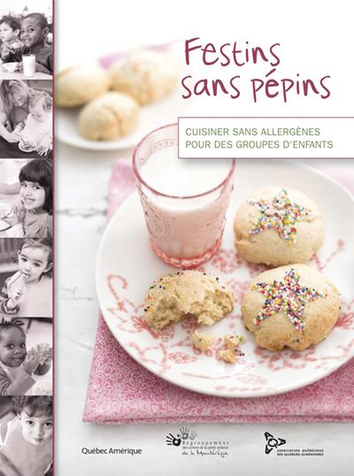 Festins-sans-pepins-allergies-Quebec-Amerique