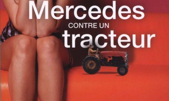 «Ma Mercedes contre un tracteur» de Sophie-Luce Morin