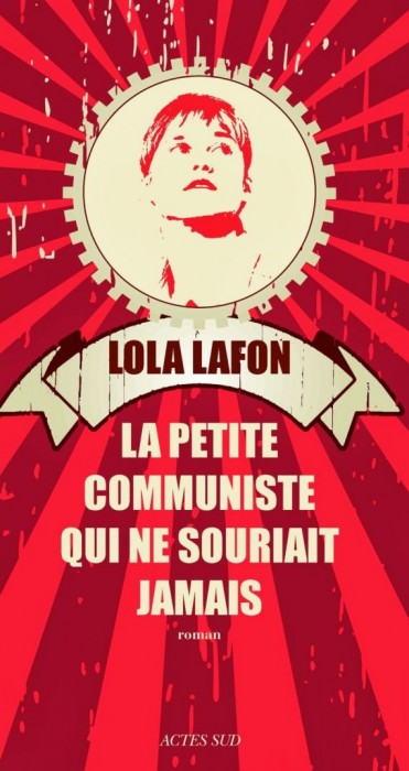 «La Petite Communiste qui ne souriait jamais» de Lola Lafon: un exercice littéraire de haute voltige (image)