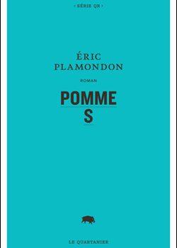 «Pomme S» d'Éric Plamondon