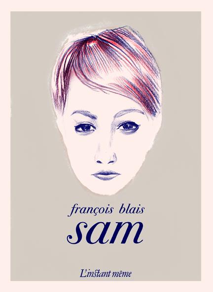 «Sam» de François Blais: à la recherche de la femme idéale (image)