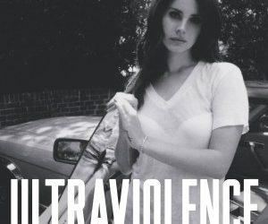 «Ultraviolence» de Lana Del Rey
