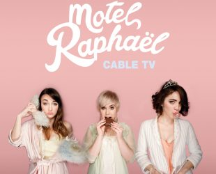 «Cable TV» de Motel Raphaël