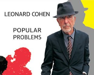«Popular Problems» de Leonard Cohen
