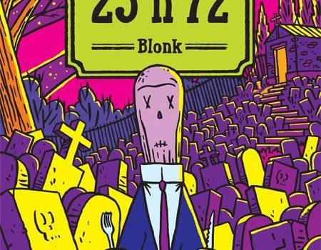 La bande dessinée «23h72» de Blonk aux éditions Pow Pow