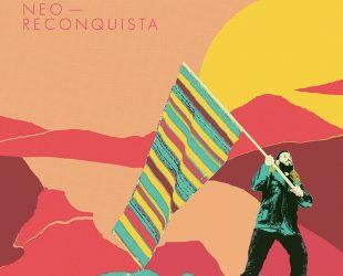 «Neo-Reconquista» de Boogat