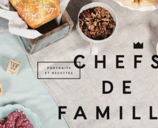 «Chefs de famille» de Clémence Risler et Emilie Villeneuve