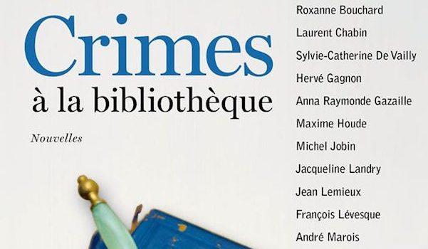 «Crimes à la bibliothèque», orchestrés par Richard Migneault
