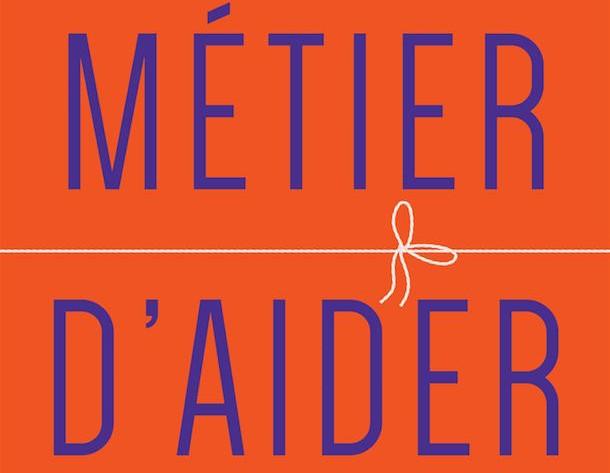 Critique-livre-le-metier-daider-Michel-Dorais-Bible-urbaine