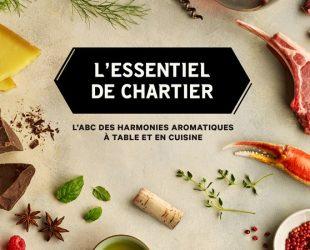 «L'Essentiel de Chartier – l'ABC des harmonies aromatiques à table et en cuisine»