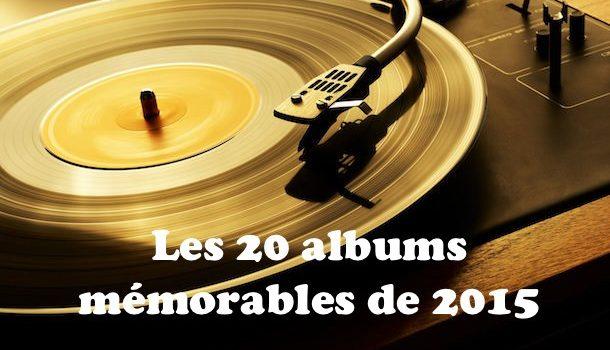 Les 20 albums les plus mémorables de l'année 2015 selon Bible urbaine