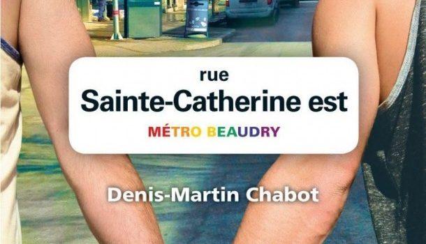«Rue Sainte-Catherine Est – Métro Beaudry» de Denis-Martin Chabot