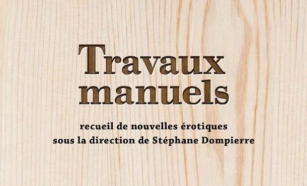 Critique-Travaux-manuels-collectif-Stephane-Dompierre-Bible-urbaine
