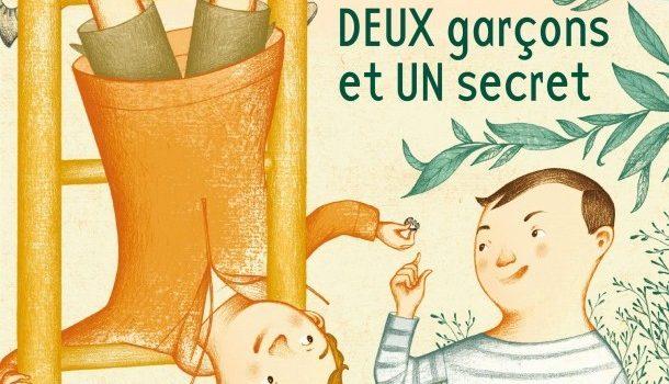 «Deux garçons et un secret», un livre jeunesse d'Andrée Poulin et de Marie Lafrance