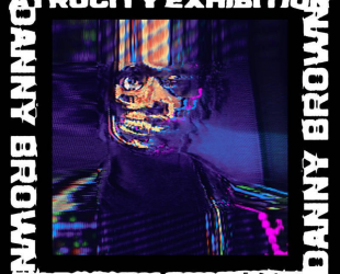 «Atrocity Exhibition» de Danny Brown