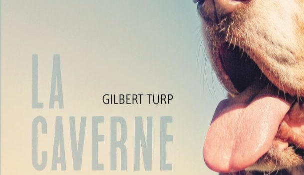 la-caverne_gilbert-turp_quebec-amerique_bible-urbaine_critique