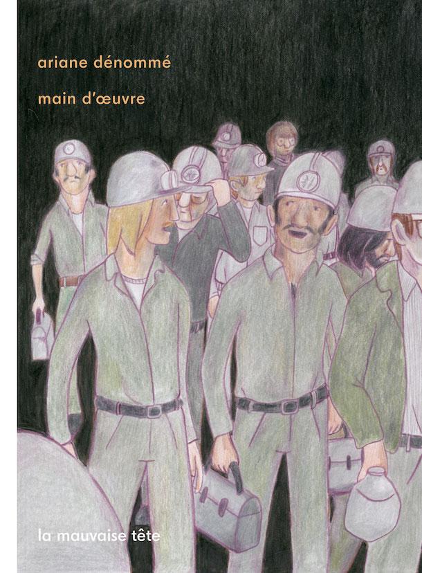 La BD «Main d'œuvre» d'Ariane Dénommé