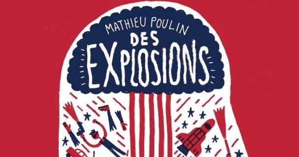 «Des Explosions» de Mathieu Poulin aux Éditions de Ta Mère