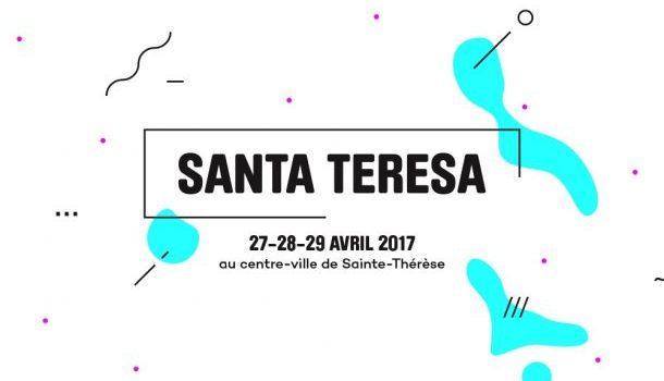 Notre wish list des 5 artistes à voir au Festival Santa Teresa 2017
