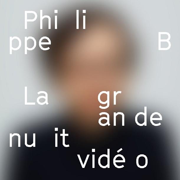 Philippe-B-La-grande-nuit-video-critique-Bible-urbaine