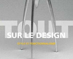 «Tout sur le design – Style et fonctionnalisme» d'Elizabeth Wilhide