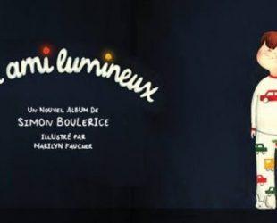 «Un ami lumineux» de Simon Boulerice et Marilyn Faucher