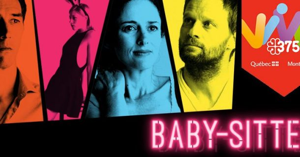 Gagnez une paire de billets pour la pièce «Baby-Sitter» de Catherine Léger au Théâtre La Licorne