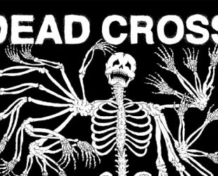 L'album homonyme de Dead Cross avec Dave Lombardo et Mike Patton