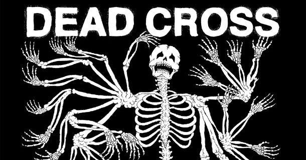 L'album homonyme de Dead Cross avec Dave Lombardo et Mike Patton