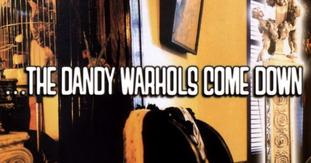 «Les albums sacrés»: le 20e anniversaire de «…The Dandy Warhols Come Down»