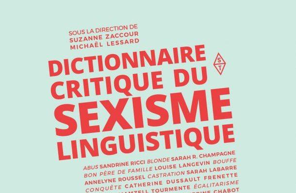 Dictionnaire du sexisme linguistique_Top 10 littérature québécoise 2017_La bible urbaine