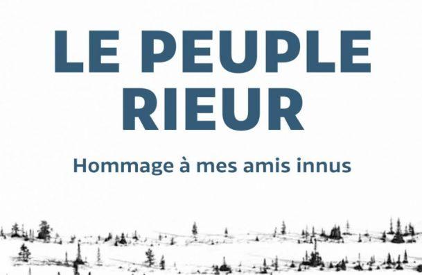 Le peuple rieur_Top 10 littérature québécoise 2017_La bible urbaine