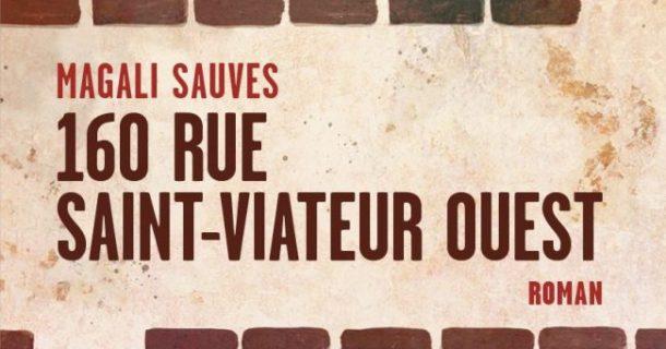 «160 rue Saint-Viateur Ouest» de Magali Sauves