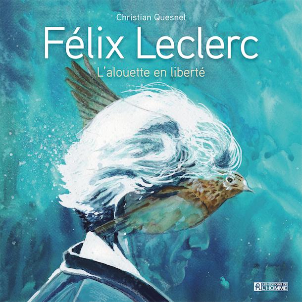 Dans-peau-de-Christian-Quesnel-Felix-Leclerc