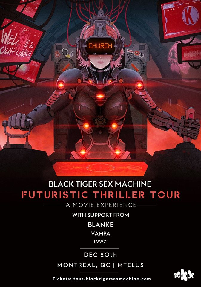 Black Tiger Sex Machine au MTELUS: un «Futuristic Thriller Tour» époustouflant!