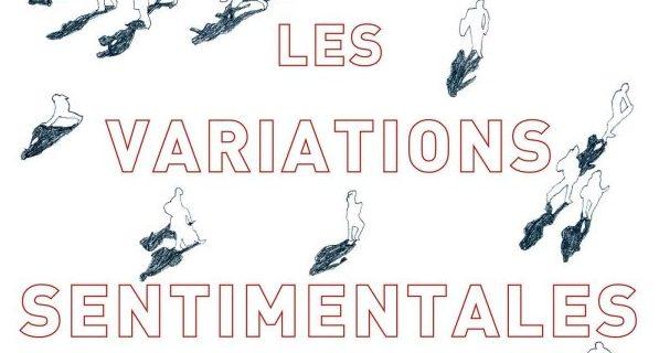 «Les variations sentimentales» d'André Aciman aux Éditions Grasset