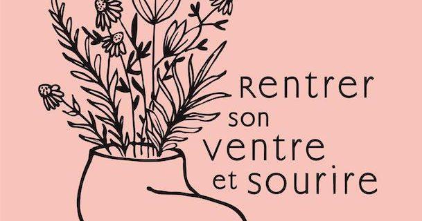 «Rentrer son ventre et sourire» de Laurence Beaudoin-Massé ou l'emprise du paraître