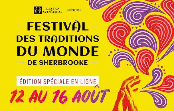 L'édition numérique du Festival des traditions du monde de Sherbrooke 2020