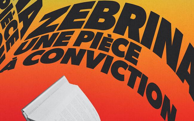 «Zebrina, une pièce à conviction» avec Emmanuel Schwartz au TNM