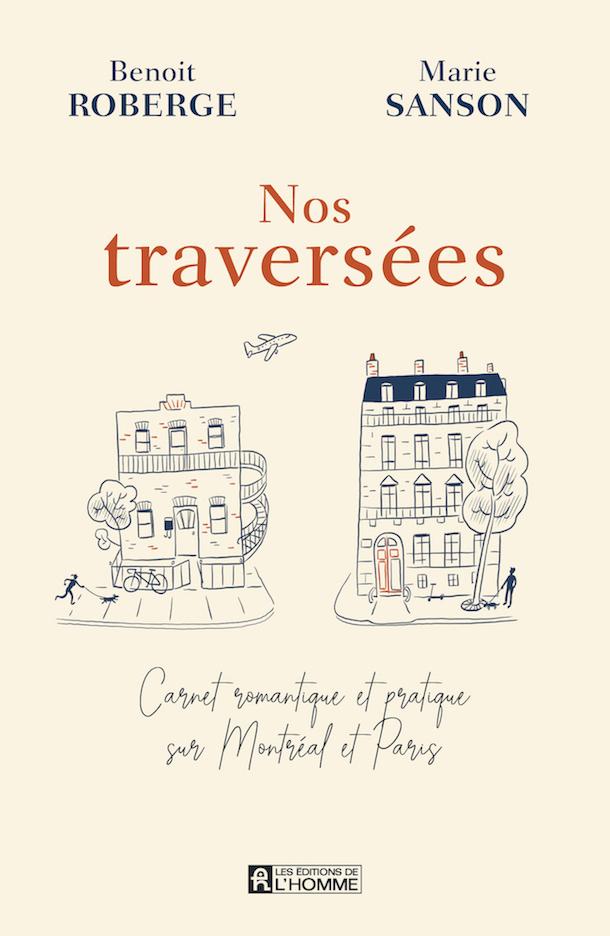 Entrevue-livre-Nos-traversees-Benoit-Roberge-Marie-Sanson-Bible-urbaine