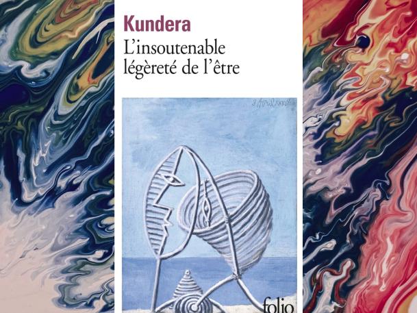 3-oeuvres-littéraires-qui-font-exploser-le-réel-l'insoutenable-légèreté-de-lêtre-kundera-Bible-urbaine